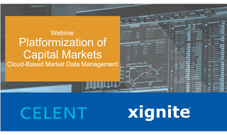 Celent and Xignite Webinar